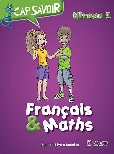 Cap savoir Français & Maths CE2