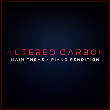 Altered Carbon - Main Theme - Piano Rendition