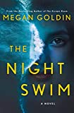 The Night Swim: A Novel...