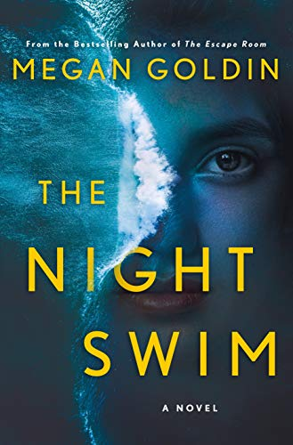 The Night Swim: A Novel by [Megan Goldin]