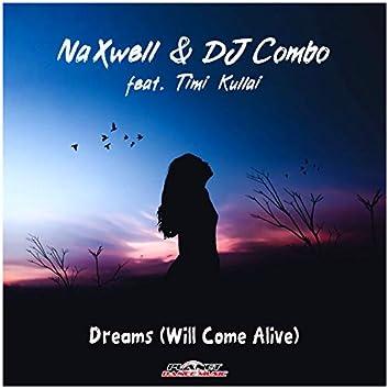 Dreams (Will Come Alive)
