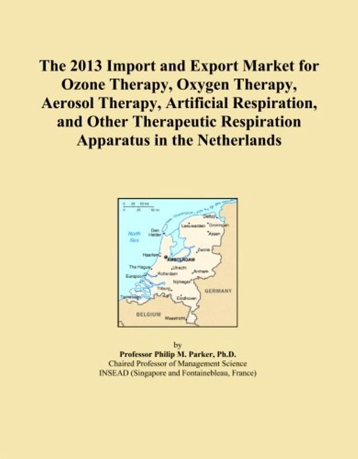 電話遠近法ナサニエル区The 2013 Import and Export Market for Ozone Therapy, Oxygen Therapy, Aerosol Therapy, Artificial Respiration, and Other Therapeutic Respiration Apparatus in the Netherlands