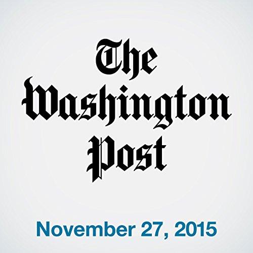 Top Stories Daily from The Washington Post, November 27, 2015 copertina