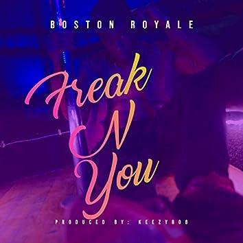 Freak N You