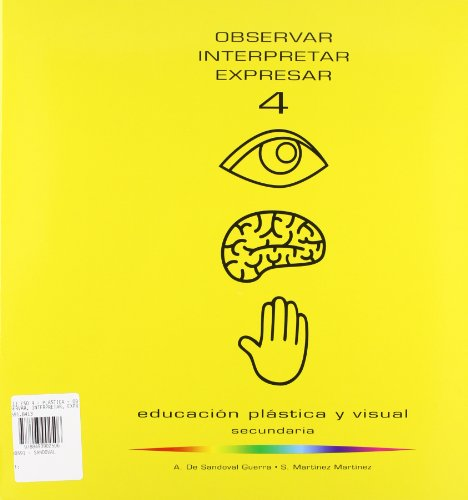 Observar, imaginar, expresar, 4 ESO