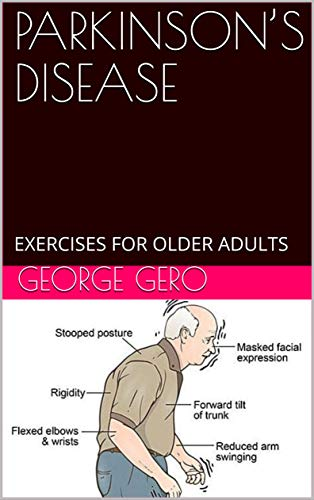 PARKINSON'S DISEASE: EXERCISES FOR OLDER ADULTS (English Edition)