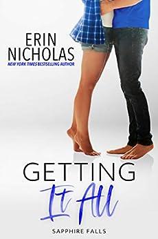 Getting It All (Sapphire Falls Book 5) by [Erin Nicholas]