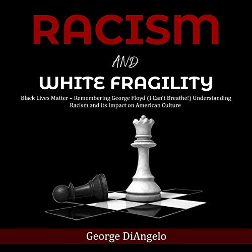 Racism and White Fragility audiobook cover art