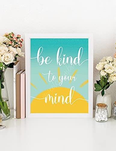 Be Kind To Your Mind Printable - Stampa artistica da parete con scritta  Self Love  - Wellness Art Poster su tela per soggiorno, camera da letto, 30,5 x 46 cm