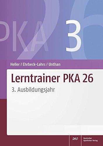 Lerntrainer PKA 26 3: 3. Ausbildungsjahr