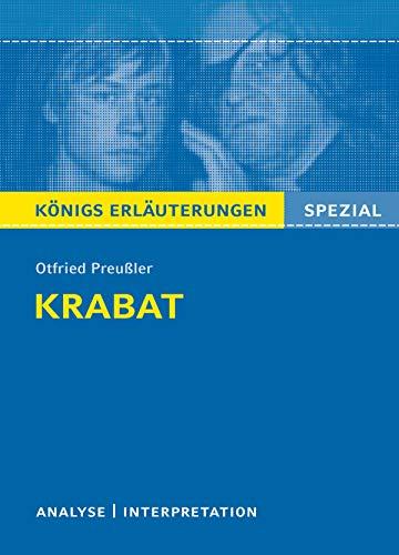 Krabat. Königs Erläuterungen Spezial.: Textanalyse und Interpretation mit ausführlicher Inhaltsangabe