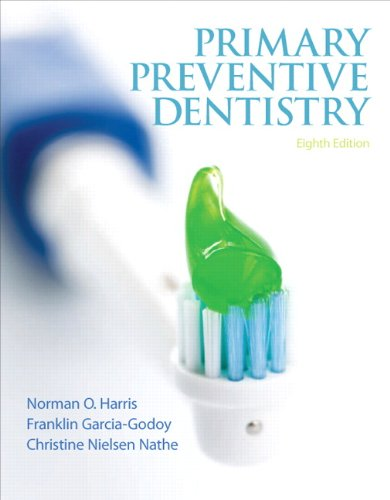 Compare Textbook Prices for Primary Preventive Dentistry  Primary Preventive Dentistry  Harris 8 Edition ISBN 9780132845700 by Harris, Norman O.,Garcia-Godoy, Franklin,Nathe, Christine Nielsen