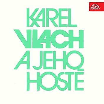 Karel Vlach A Jeho Hosté