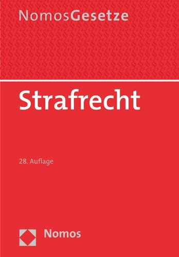 Strafrecht: Textsammlung - Rechtsstand: 20. August 2019