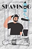 Shaving: Shaving,note book ,gift,Charting Your Course to the