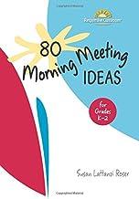 80 Morning Meeting Ideas for Grades K-2 PDF
