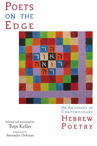 Poets on the Edge: An Anthology of Contemporary Hebrew...