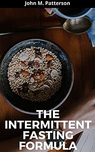 THE INTERMITTENT FASTING FORMULA (English Edition)