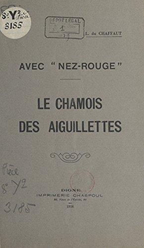 Avec Nez-rouge: Le chamois des Aiguillettes (French Edition)