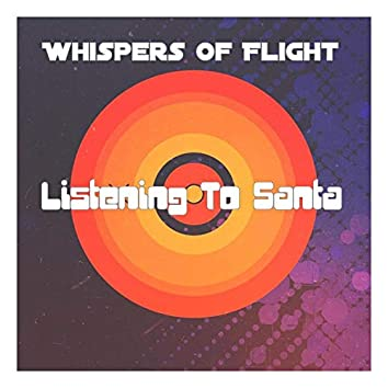Listening to Santa (Remastered)