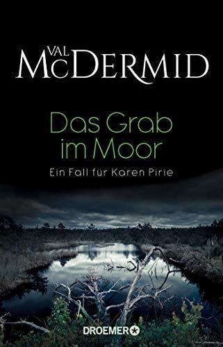 Das Grab im Moor: Ein Fall für Karen Pirie