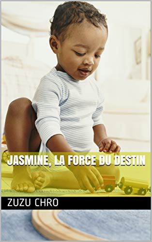 JASMINE, LA FORCE DU DESTIN