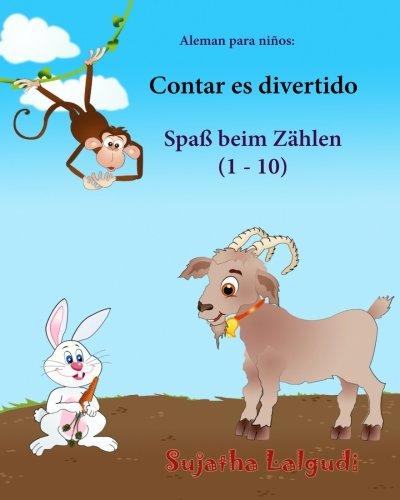 Aleman para ninos: Contar es divertido: Libro infantil ilustrado español-alemán (Edición bilingüe), bilingue aleman español, animales niños, Aleman Libro infantil (Libros aleman niños)