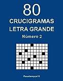 80 Crucigramas Letra Grande - N. 2: Volume 2