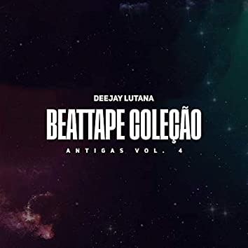 Beattape Coleção Antigas, Vol. 4