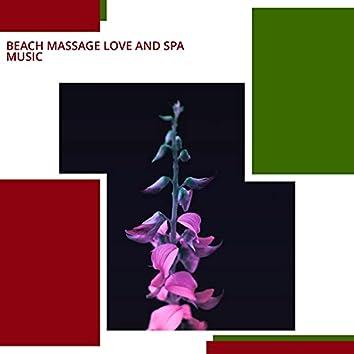 Beach Massage Love And Spa Music