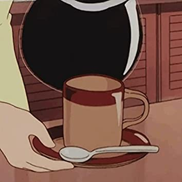 Coffee with You.