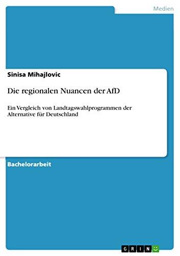 Die regionalen Nuancen der AfD: Ein Vergleich von Landtagswahlprogrammen der Alternative für Deutschland