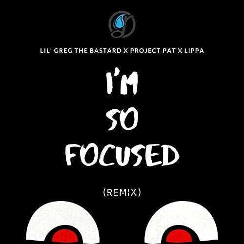Lil' Greg the Bastard feat. Project Pat & Lippa