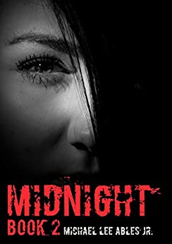 Midnight Book 2 by [Michael Ables]