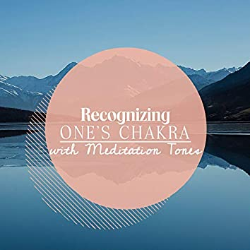 Recognizing One's Chakra with Meditation Tones
