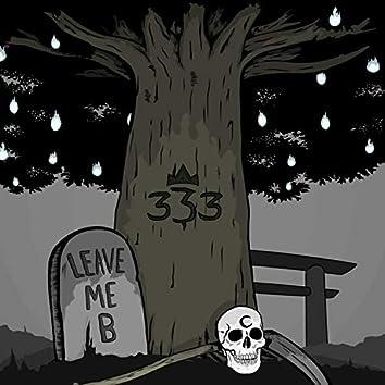 Leave.Me.B