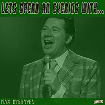 Let's Spend an Evening with Max Bygraves