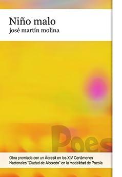 [José Martín Molina]のNiño malo (Spanish Edition)