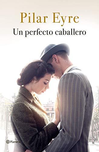 Un perfecto caballero (Autores Espaoles e Iberoamericanos)