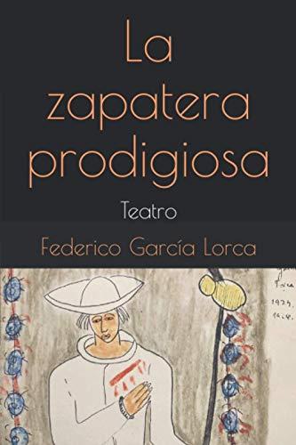 La zapatera prodigiosa: Teatro (Colección Hamlet Teatro)