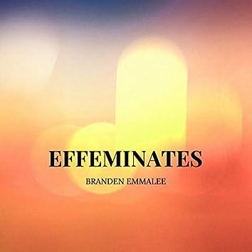 Effeminates