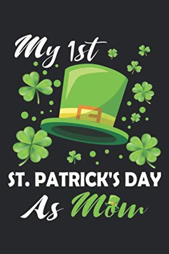 My 1st St. Patrick's Day As mom : St Patricks Day...