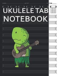 Ukulele Tab Notebook: Turtle Playing Ukulele Luau Funny Hawaii 120 Pages Blank Tablature Sheets with 4 String Chord Diagrams Chart & Tabs Manuscript Staff Music Journal for Uke Player