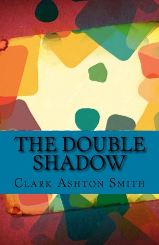 The Double Shadow 1505753910 Book Cover