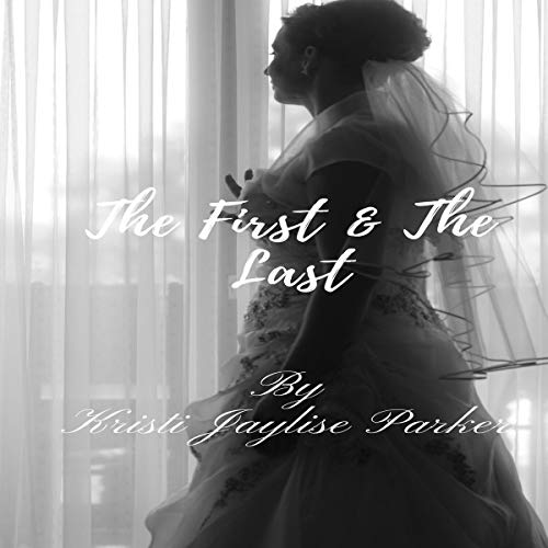 The First and the Last audiobook cover art