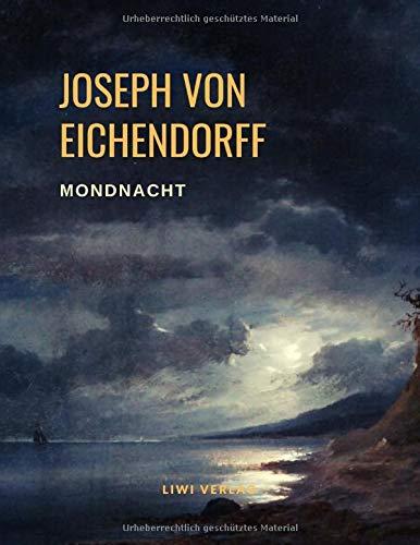 Mondnacht - Die schönsten Gedichte