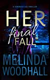 Her Final Fall: A Veronica Lee Thriller
