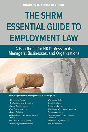 Compare Textbook Prices for SHRM Essential Guide to Employment Law  ISBN 9781586444709 by Fleischer, Charles