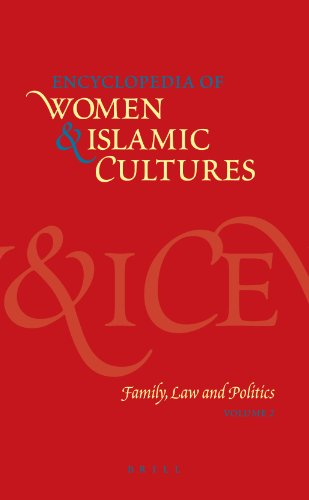 Encyclopedia of Women and Islamic Cultures: Family, Law and Politics (Encyclopaedia of Women and Islamic Cultures) (Encyclopedia of Women & Islamic Cultures)