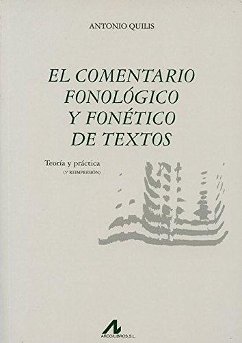 El comentario fonológico y fonético de textos: teoría y práctica (Bibliotheca philologica)